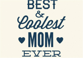 "Coolest Mom Ever Car Decal 26""W  x 18""H"